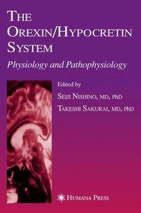 The Orexin/Hypocretin System