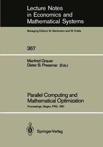 Parallel Computing and Mathematical Optimization
