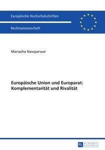 Europäische Union und Europarat: Komplementarität und Rivalität