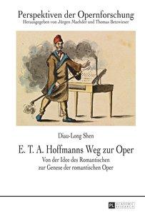 E. T. A. Hoffmanns Weg zur Oper