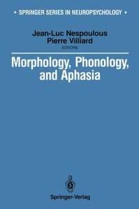 Morphology, Phonology, and Aphasia