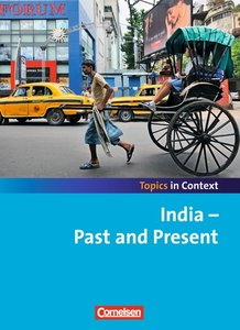 Context 21 - Topics in Context. India - Past and Present. Schüle