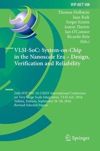 VLSI-SoC: System-on-Chip in the Nanoscale Era - Design, Verifica