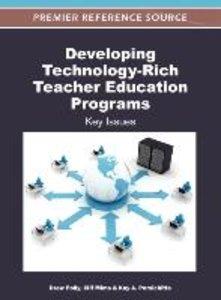 Developing Technology-Rich Teacher Education Programs: Key Issue