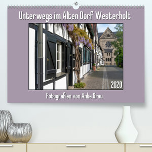 Unterwegs im Alten Dorf Westerholt(Premium, hochwertiger DIN A2