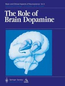 The Role of Brain Dopamine