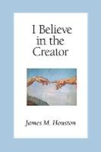 I Believe in the Creator
