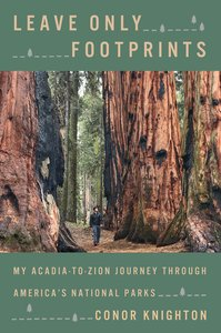 Leave Only Footprints: My Acadia-To-Zion Journey Through Every N
