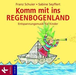 Komm mit ins Regenbogenland. CD
