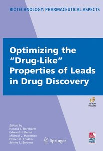 "Optimizing the ""Drug-Like"" Properties of Leads in Drug Discovery"