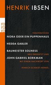 Nora oder Ein Puppenhaus. Hedda Gabler. Baumeister Solness. John