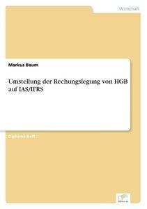 Umstellung der Rechungslegung von HGB auf IAS/IFRS