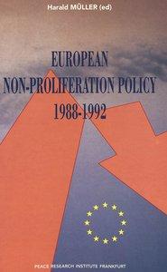 European Non-Proliferation Policy- 1988-1992