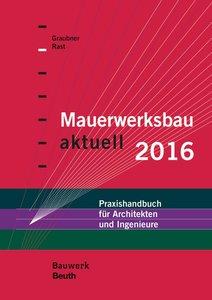 Mauerwerksbau aktuell 2016