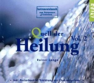 Quell der Heilung. Vol.2, 1 Audio-CD
