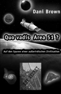 Quo vadis Area 51?