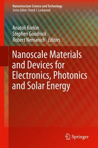 Nanoscale Materials and Devices for Electronics, Photonics and S
