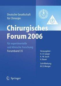Chirurgisches Forum 2006 für experimentelle und klinische Forsch