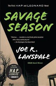 Savage Season: A Hap and Leonard Novel (1)