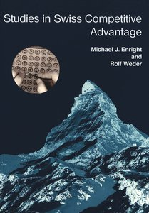 Studies in Swiss Competitive Advantage