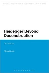 Heidegger Beyond Deconstruction