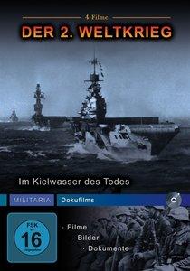Der 2. Weltkrieg - Im Kielwasser des Todes