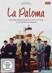 La Paloma - Seemannsgeschichten von der Kaiserzeit bis zur Gegen