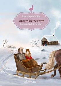 Unsere kleine Farm - Lauras glückliche Jahre