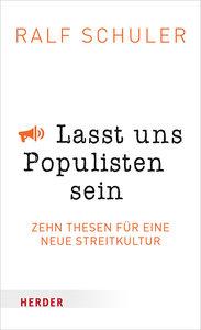 Lasst uns Populisten sein