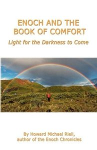 Enoch and the Book of Comfort - Light for the Darkness to Come