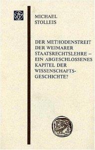 Der Methodenstreit der Weimarer Staatsrechtslehre - ein abgeschl