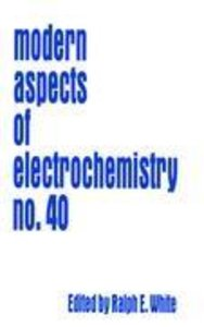 Modern Aspects of Electrochemistry 40