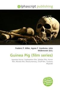 Guinea Pig (film series)