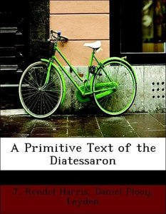 A Primitive Text of the Diatessaron