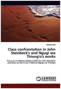 Class confrontation in John Steinbeck's and Ngugi wa Thiong'o's