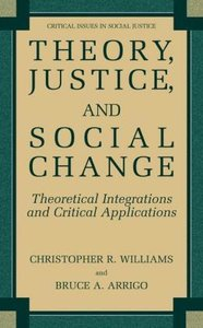 Theory, Justice, and Social Change