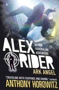 Alex Rider 06: Ark Angel. 15th Anniversary Edition