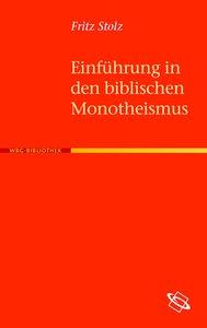 Einführung in den biblischen Monotheismus
