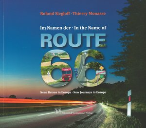 Im Namen der Route 66 · In the Name of Route 66