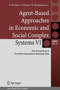 Agent-Based Approaches in Economic and Social Complex Systems VI