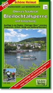 Oberes Saaletal, Bleilochtalsperre und Umgebung 1 : 35 000. Radw