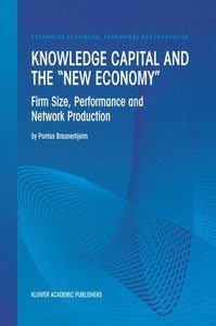 """Knowledge Capital and the """"New Economy"""""""