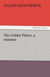 The Golden Fleece, a romance