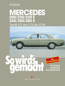 So wird's gemacht. Mercedes 200/230/230 E/ 250/280/ 280 E, Typ W