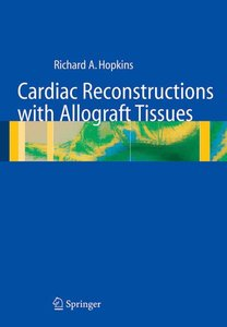 Cardiac Reconstructions with Allograft Tissues