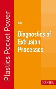 Diagnostics of Extrusion Processes
