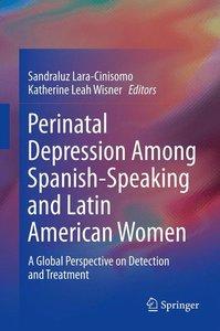 Perinatal Depression among Spanish-Speaking and Latin American W