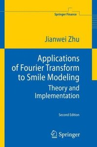 Applications of Fourier Transform to Smile Modeling