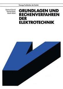 Grundlagen und Rechenverfahren der Elektrotechnik