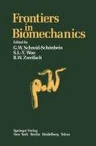 Frontiers in Biomechanics